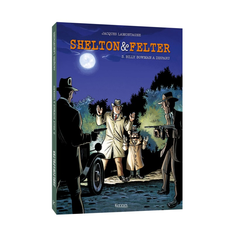 Shelton et Felter ©Kennes Editions