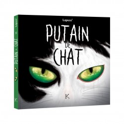 Putain de chat ©Kennes Editions